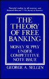 The Theory Of Free Banking MOBI FB2 por George Selgin 978-0847677306