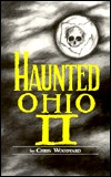Haunted Ohio II by Chris Woodyard