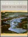 Morris Graves, Vision of the Inner Eye