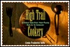 High Trail Cookery: All-Natural, Home-Dried, Palate-Pleasing Meals for the Backpacker
