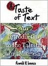 A Taste of Text: An Introduction to the Talmud and Midrash