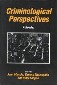 Criminological Perspectives: A Reader