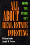 All About Real Estate Investing: From The Inside Out