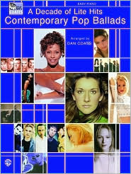A Decade of Lite Hits: Contemporary Pop Ballads
