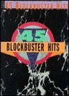 45 Blockbuster Hits