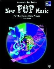 New Pop Music for the Elementary Player New Pop Music for the Elementary Player