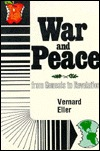 War and Peace from Genesis to Revelation: King Jesus' Manual of Arms for the 'Armless by Vernard Eller