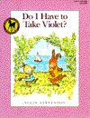 Do I Have to Take Violet? por Su?ie Stevenson 978-0440406822 EPUB DJVU