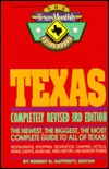 Texas: The Texas Monthly Guidebook