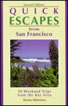 Quick Escapes San Francisco: 30 Weekend Trips from the Bay Area Libros descargables gratis para psp