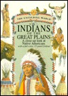 Indians of the Great Plains: A Close-Up Look at the Native Americans