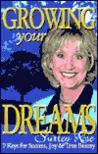 Growing Your Dreams