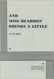 And Miss Reardon Drinks a Little by Paul Zindel