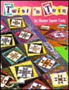 Twist 'N Turn: A Fun Way to Frame Quilt Blocks