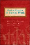 Ethical Practice in Social Work: An Applied Approach