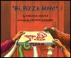 Ebook Hi, Pizza Man! by Virginia Walter PDF!