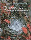 Chemistry: Student's Solutions Manual for Atkins and Jones's: Molecules, Matter, and Change