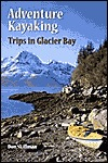 Adventure Kayaking: Glacier Bay Descargar Ebook Magazine