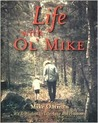 Life with Ol Mike: Wit Wisdom on Life, Love and Happiness