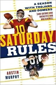 Saturday Rules: A Season with Trojans and Domers