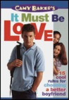 Camy Baker's It Must be Love (Camy Baker's Series)