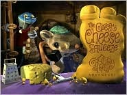 The Great Cheese Squeeze: A Gruntly and Iggy Adventure