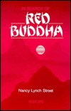 In Search of Red Buddha