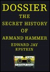 Dossier: The Secret History of Armand Hammer