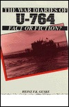 War Diaries of U-764: Fact or Fiction?