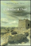 Calendar of Dust by Benjamin Alire Sáenz