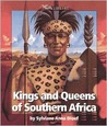 Kings and Queens of Southern Africa by Sylviane A. Diouf