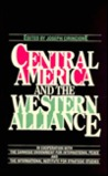 Central America And The Western Alliance
