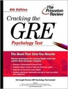 Cracking the GRE Psychology Test, 6th Edition (Graduate Test Prep)