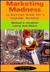 Marketing Madness: A Survival Guide For A Consumer Society Descargas de libros electrónicos en torrent