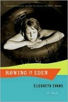 Rowing in Eden: A Novel