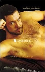 Bearotica: Hot, Hairy, Heavy Fiction