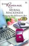 Marrying Her Billionaire Boss (Harlequin Romance, #3967)
