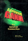Ganja: The Jamaican Connection