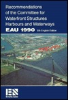 Recommendations of the Committee for Waterfront Structures, Harbours and Waterways (Eau 1990)