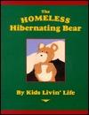 The Homeless Hibernating Bear