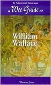 A Wee Guide to William Wallace 978-1899874088 EPUB DJVU por Goblinshead