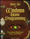 Black Art of Windows Game Programming: Create Games Like Doom That Run Under Windows, with CDROM