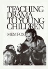 Teaching Drama to Young Children
