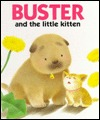 Buster and the Little Kitten