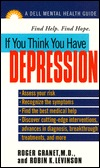If you Think You Have Depression (A Dell Mental Health Guide)