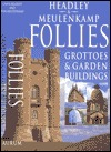 Follies: Grottoes & Garden Buildings