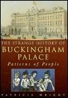 The Strange History of Buckingham Palace by Patricia Wright