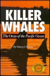 Killer Whales: The Orcas of the Pacific Ocean