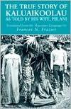 Audiolibros gratis en línea para descargar ipod The True Story of Kaluaikoolau: As Told by His Wife, Piilani