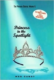 Princess in the Spotlight by Meg Cabot